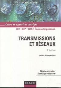 Transmissions et réseaux : Cours et exercices, corrigés et QCM