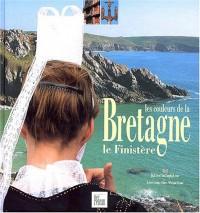 Les Couleurs de la Bretagne : Le Finistère