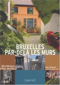 Bruxelles Par-dela Les Murs