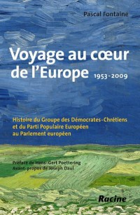 Voyage au coeur de l'Europe : 1953-2009