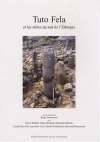 Tuto Fela et les stèles du sud de l'Ethiopie