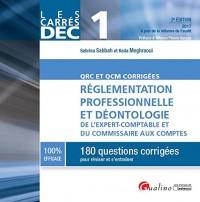 Dec 1 - Qrc et Qcm Corrigées - Réglementation Professionnelle et Deontologie de l'Expert-Comptable E