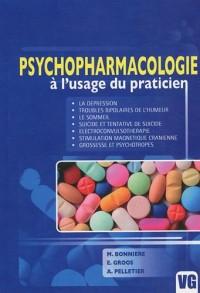 Psychopharmacologie à l'usage du praticien