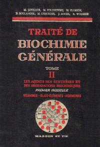 Traité de biochimie générale, tome 2. Vitamines, oligo-éléments, hormones