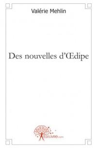 Des nouvelles d'Oedipe