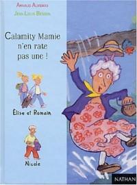 Calamity Mamie n'en rate pas une !