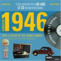 Génération 1946 : Le livre anniversaire de vos 60 ans (1CD audio)