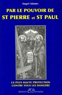 Par le pouvoir de Saint-Pierre et de Saint-Paul