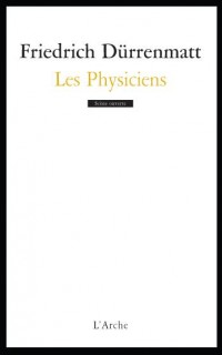 Les Physiciens : Comédie en deux actes