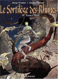 Le Sortilège des Rhûnes, tome 2 : Etus