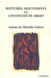 Ruptures, mouvements et continuité du droit : Autour de Michelle Gobert