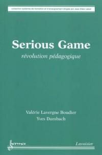 Serious Game : Révolution pédagogique