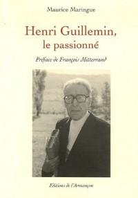 Henri Guillemin, le passionné