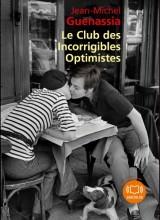 Le club des incorrigibles optimistes: Livre audio 2 CD MP3 [Livre audio]