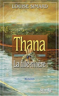 Thana la fille rivière