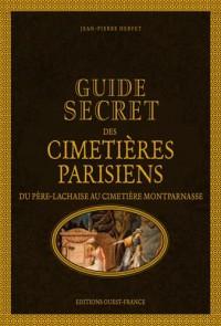Guide secret des cimetières parisiens