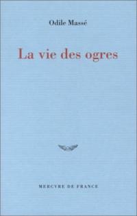 La Vie des ogres