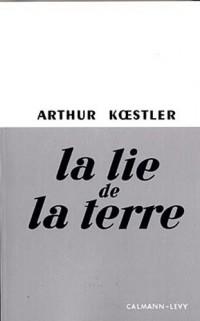La lie de la terre (Edition revue 2011): Edtiion revue et corrigée