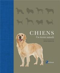 Chiens, une Histoire Naturelle