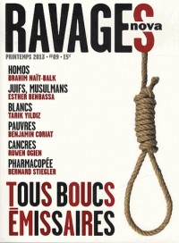 Ravages, N° 9, printemps 2013 : Tous boucs émissaires