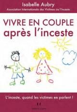 Vivre en couple après l'inceste