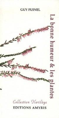 La bonne humeur et les plantes
