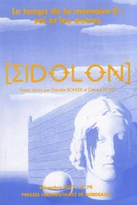 Eidolon, N 79/Dec. 2007. le Temps de la Mémoire (2) : Soi et les Autr Es