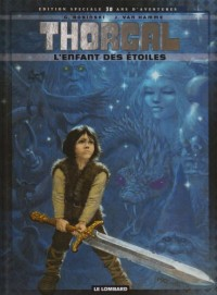 Collector Thorgal T7 Enfant des Etoiles (l')