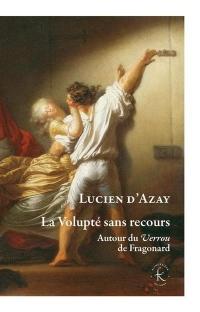 Volupte Sans Recours (la)