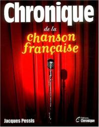 Chronique de la chanson Française (Ancien prix Editeur : 21 Euros )