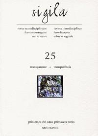 Sigila, N° 25, Ptps-été 2010 : Transparence : Edition bilingue français-portugais