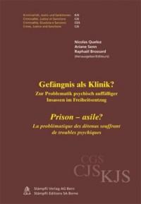 Prison-Asile ? la Problematique des Detenus Souffrant de Troubles Psychiques