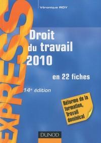 Droit du travail 2010 : A jour au 1er février 2010