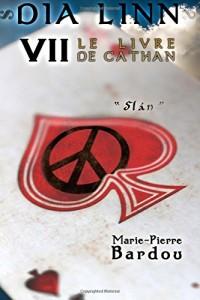 Dia Linn - VII - Le Livre de Cathan (Slán)
