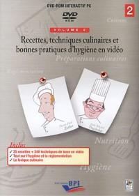 Recettes, Techniques culinaires et bonnes pratiques d'hygiène en vidéo Tome 2