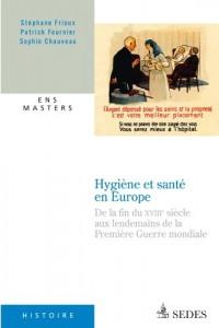 Hygiène et santé en Europe: De la fin du XVIIIe siècle aux lendemains de la Première Guerre mondiale