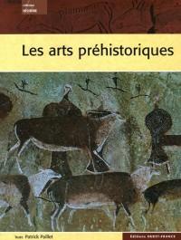 Les arts préhistoriques