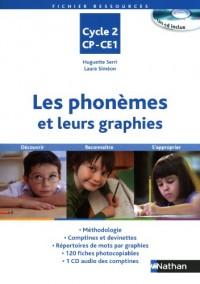 Les phonèmes et leurs graphies Cycle 2 CP-CE1 (1CD audio)