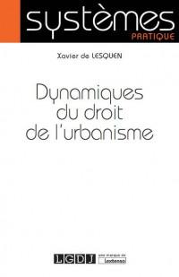 Dynamiques du droit de l'urbanisme