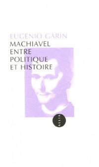 Machiavel entre politique et histoire