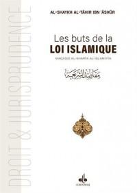 Buts de la Loi islamique: Maqâsid ash-Sharîah (Les)