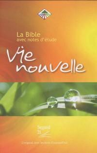 La Bible Vie Nouvelle : Avec notes d'étude