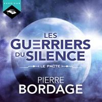 Le Pacte: Les Guerriers du silence 0