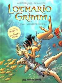 Lothario Grimm, tome 3 : La prison de nacre