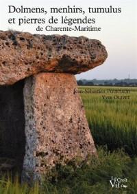 Dolmens, menhirs, tumulus et pierres de légendes de Charente-Maritime