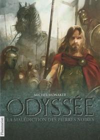 Odyssée, Tome : La malédiction des pierres