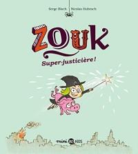 Zouk, Tome 16: Zouk Super-justicière !