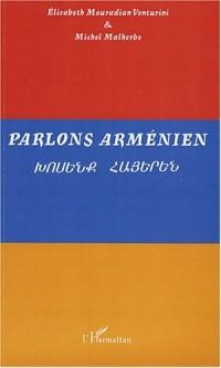 Parlons arménien : Langue et culture