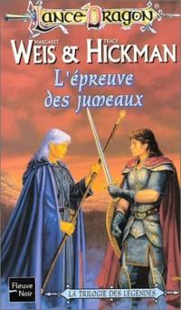 Lancedragon, numéro 6 : L'Epreuve des jumeaux