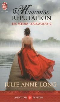Les soeurs Lockwood, Tome 2 : Mauvaise réputation